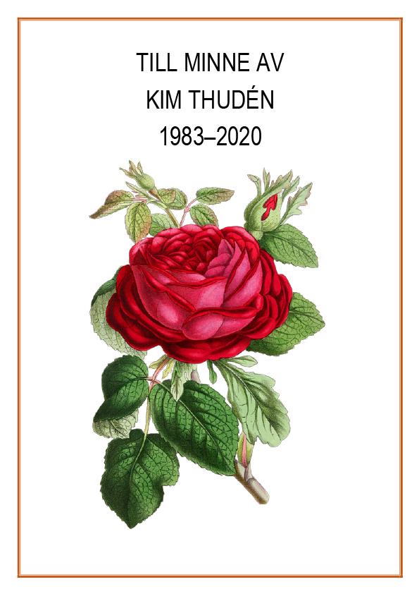 Microsoft Word - TILL MINNE AV KIM THUDÉN 1983-2020.docx